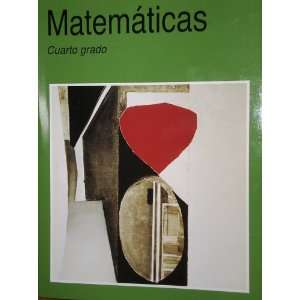 Matematicas Cuarto Grado (9789701879108) Alicia and Hugo