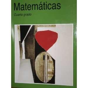 Matematicas Cuarto Grado (9789701879108) Alicia and Hugo