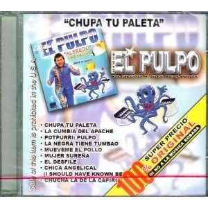 Chupa Tu Paleta: El Pulpo: El Pulpo: Music