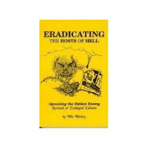 Eradicating The Hosts Of Hell (9789901000456): Win Worley
