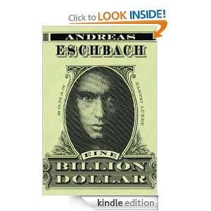 Eine Billion Dollar: Roman (German Edition): Andreas Eschbach: