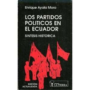 Los Partidos Politicos en el Ecuador Sintesis Historica