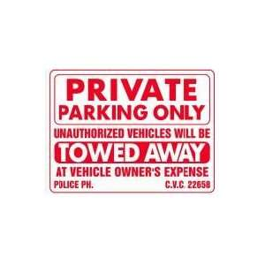 PRIVATE PARKING ONLY 18x24 Heavy Duty Plastic Sign