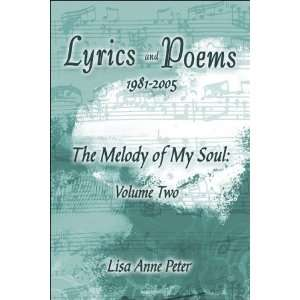 Lyrics and Poems: The Melody of My Soul: Volume Two
