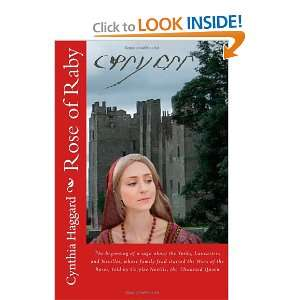 : Rose of Raby: The first and second books in a saga about the Yorks