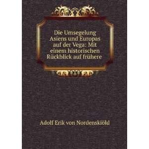 Rückblick auf frühere .: Adolf Erik von Nordenskiöld: Books