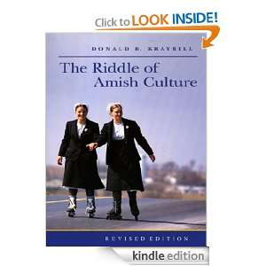 The Riddle of Amish Culture (Center Books in Anabaptist Studies