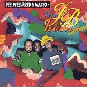 The JB Horns: Fred Wesley, Maceo Parker, Pee Wee Ellis