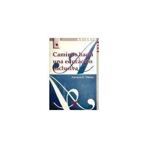 una educación inclusiva (9788471336880) Anastasia D. Vlachou Books