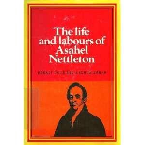 Asahel Nettleton (9780851512082): Bennet Tyler, Andrew A. Bonar: Books