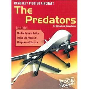 Remotely Piloted Aircraft: The Predators (War Machines
