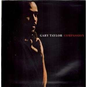 COMPASSION LP (VINYL) UK 10 1988: GARY TAYLOR: Music