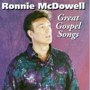 Great Gospel Songs: Ronnie Mcdowell: Music