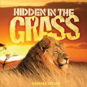 in the Grass (Camouflage) (9781609920838): Barbara Taylor: Books