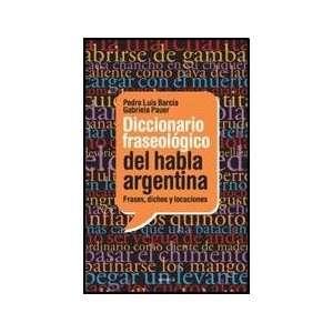 ARGENTINA (Spanish Edition) (9789500432245) BARCIA PEDRO LUIS Books