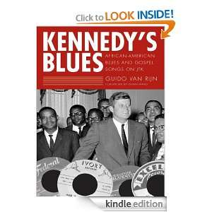 Kennedys Blues: African American Blues and Gospel Songs on JFK: Brian