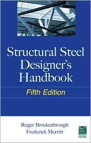 Structural Steel Designers Handbook, (0071666664), Roger