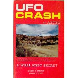 UFO Crash at Aztec A Well Kept Secret (9780934269056