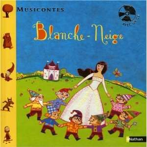 Blanche Neige (1CD audio) (French Edition) (9782092510421