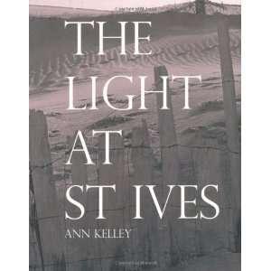 Light at St Ives (9781906817633) Ann Kelley Books