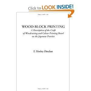 Wood Block Prining (A Descripion of he Craf of Woodcuing