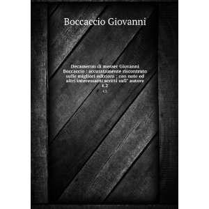 interessanti scritti sull autore. t.2 Boccaccio Giovanni Books