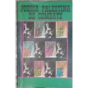 : Poesia Palestina De Combate: Abdellatif Laabi, Carmen Suarez: Books