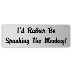 Id rather be  funny slogan car bumper sticker decal 6