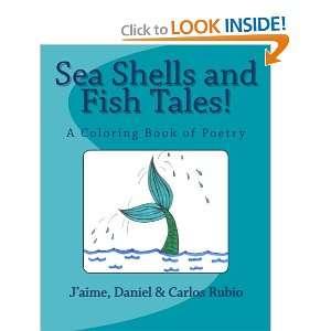Tales! A Coloring Book of Poetry Jaime Rubio, Daniel Rubio, Carlos