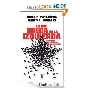 de la izquierda (Pensamiento / Taurus) (Spanish Edition) Castañeda