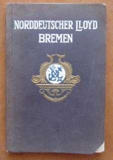 NORTH GERMAN LLOYD  SUPERB 1909 INTERIOR BOOKLET 208 pg