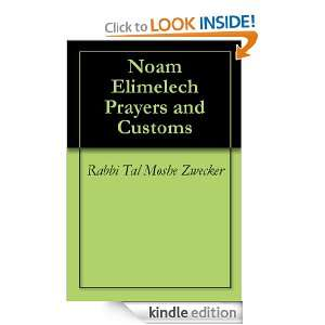 Elimelech Prayers and Customs (Chassidic Classics) [Kindle Edition
