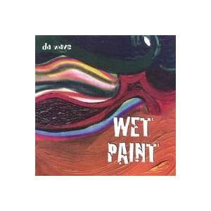 Da Wave: WET PAINT: Music