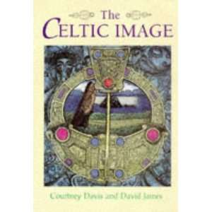 The Celtic Image (9780713724820): Courtney Davis, David James: Books