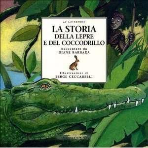 del coccodrillo (9788882790622) Serge Ceccarelli Diane Barbara Books