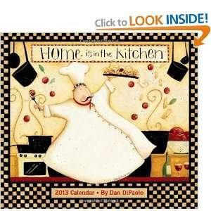 Kitchen 2013 Deluxe Wall Calendar (9781449416799) Dan DiPaolo Books