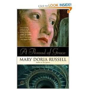 A Thread Of Grace (9780385608749) Mary Doria Russell Books