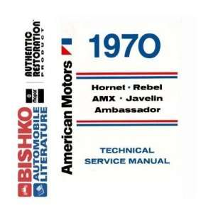 1970 AMC HORNET REBEL AMX Service Shop Repair Manual CD