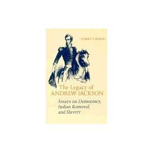 Legacy of Andrew Jackson Books