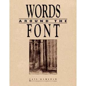 Words Around the Font (9781568540634): Gail Ramshaw, Linda