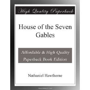 House of the Seven Gables Nathaniel Hawthorne  Books