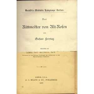 Alt rosen (Heaths Modern Language Series): James Taft Hatfield: Books