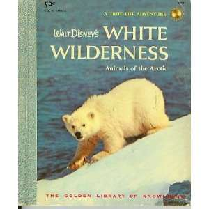 Walt Disneys White Wilderness Animals of the Arctic