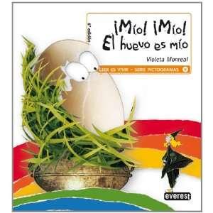 Mio Mio el Huevo Es Mio (Montana Encantada Level 1