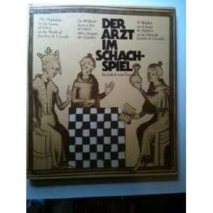Der Arzt im Schachspiel bei Jakob von Cessolis. The