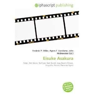 Eisuke Asakura (9786134002424): Books