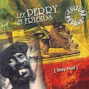 Stay Red Lee Perry & Friends Music