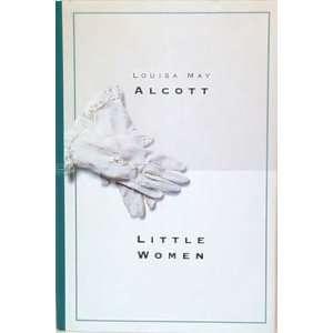 Little Women (9780681219014) Louisa May Alcott Books