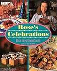 rose s celebrations by rose levy beranbaum 1992 hardcover returns