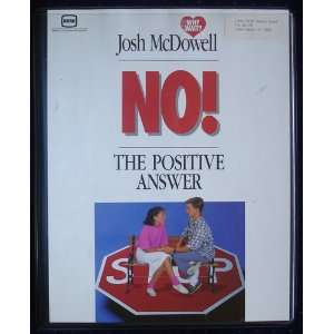 No The Positive Answer  Video Series   Josh McDowell   Books